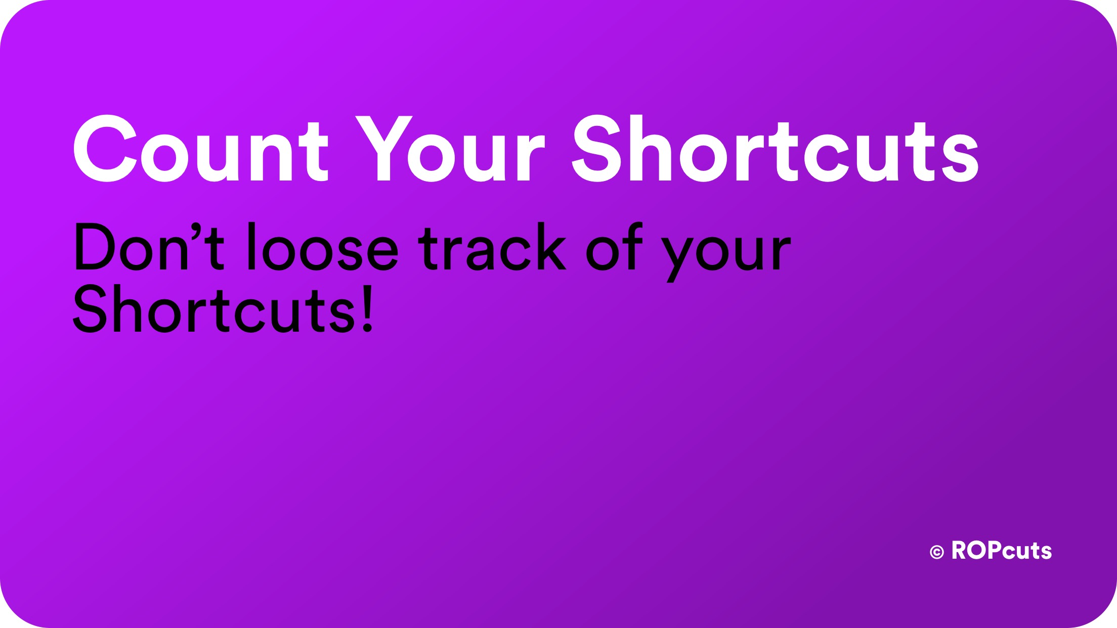 Count Your Shortcuts